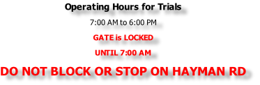 Operating Hours for Trials